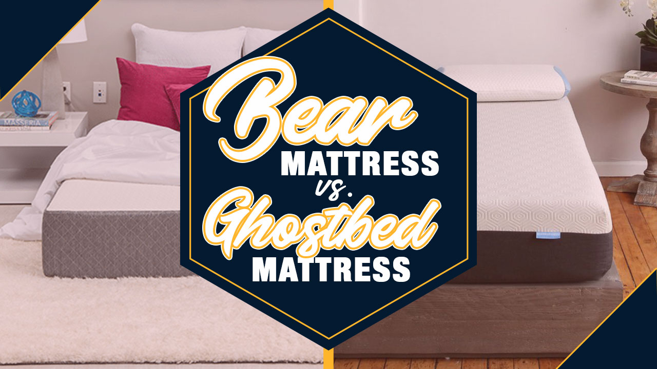 Bear Mattress Vs GhostBed Mattress Comparison