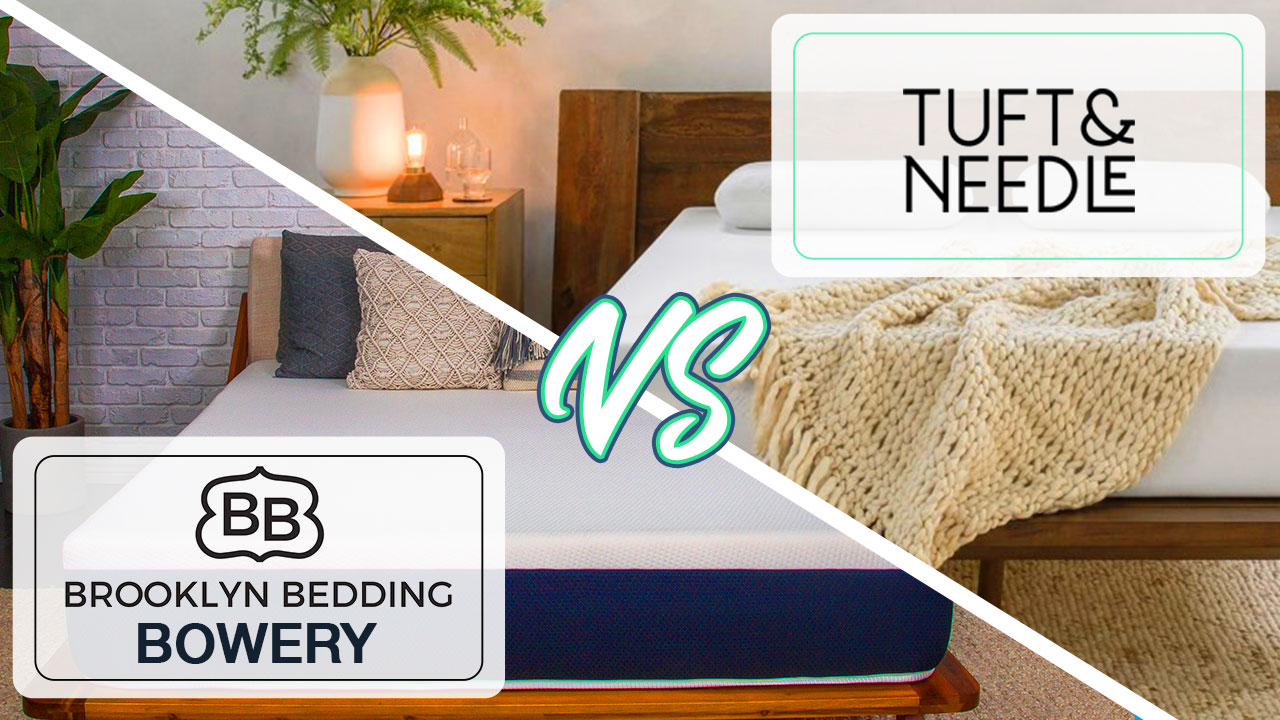 Brooklyn Bedding Bowery Vs Tuft & Needle Mattress Comparison